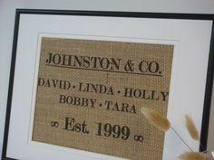 Personalized Family Print on burlap with family names and est. date. $20.00, via Etsy.