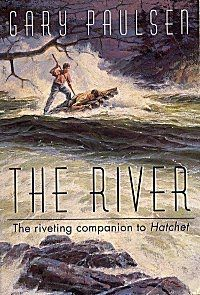 The River by Gary Paulsen- (3 of 3) following hatchet and brians winter