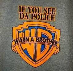 . warn, funni stuff, famous quot, laugh, shirts, the police, brother adrea, da polic, tshirt print