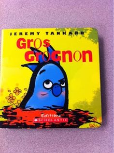 Primary French Immersion Resources: Gros Grognon