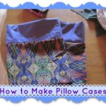 How to Make Pillow Cases