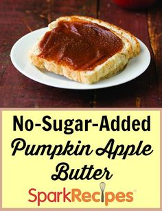No Added Sugar Pumpkin-Apple Butter. YES--putting this on everything!! | via @SparkPeople #fall #pumpkin #apple #healthy #recipe
