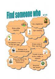 English worksheet: Find someone who . . . environment ice breaker