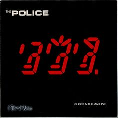 """What's in a Cover? Police """"Ghost in the Machine"""" The cover art (designed by Mick Haggerty) for """"Ghost in the Machine"""" by The Police features a seven-segment display-inspired graphic that depicts the heads of the three band members each with a distinctive hair style (from left to right, Andy Summers, Sting with spiky hair, and Stewart Copeland with a fringe). The album's cover is ranked at number 45 on VH1's 50 Greatest Album Covers.  Find Police and Sting records today at www.recordvision.com"""