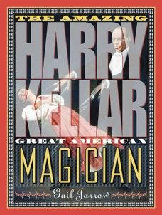 Read about Kellar, America's greatest magician and illusionist from the 1890s to his retirement in 1908—a real-life wizard. Hard Bound, large format, biography with color illustrations throughout. 95 pages, ages 8-Adult. $17.95 #magic #harrykellar #magician #book