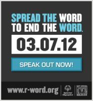 Spread the Word to End the Word!
