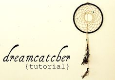 dreamcatcher tutorial :)