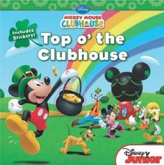 Top o' the Clubhouse (Mickey Mouse Clubhouse) by Marcy Kelman. ER DISNEY.