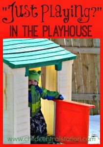 "In the Playhouse- ""Just Playing?"" - Child Central Station"