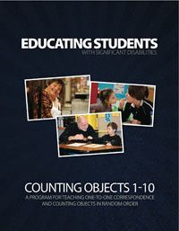 Educating Students with Significant Disabilities: It is a program for teaching one-to-one correspondence and counting objects in random order.