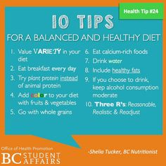 For more health tips, visit http://www.bc.edu/content/bc/offices/dining/nutrition/topics/top10.html