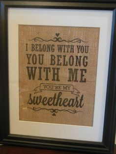 Valentine's Day Gift for him or her  I belong by BurlapByEverAfter, $25.00