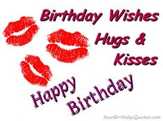 Birthday Wishes Hugs & Kisses