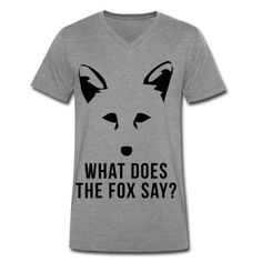 What Does The Fox Say? Men's V-Neck T-Shirt | Spreadshirt | ID: 13426890