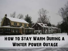 How to Stay Warm During a Winter Power Outage.. #Prepper