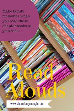 Share these read aloud chapter books, recommended by a children's librarian and mom, with kids of all ages. Make some memories to last a lifetime!