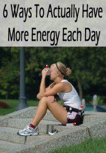6 Ways to actually have more energy each day