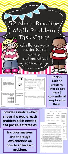 This is a collection of 52 non routine problems. Non-Routine math problems are problems that do not have a conventional way to solve them. There can be many ways to approach these types of problems. They will also expand a student's mathematical reasoning. $