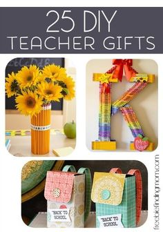 25 DIY Teacher Gifts - Thoughtful ways to thank the special people that do so much for our kids.