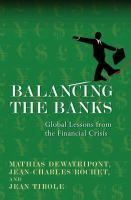 M Dewatripont: Balancing the banks. New book for the Systemic Risk programme.