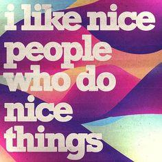 Kind deeds make the world go round