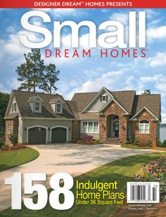 Free Online Edition of Small Dream Homes Magazine! 158 Indulgent Home Plans under 3000 square feet. Feel free to share with friends and family! http://bt.e-ditionsbyfry.com/publication/?i=178857 #Designs #Home #Magazine