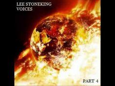Rev. Lee Stoneking - Voices - Part 4