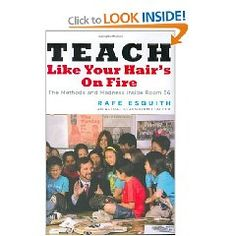 """""""Teaching Like Your Hair's On Fire"""" Suppose to be a very good teaching book."""