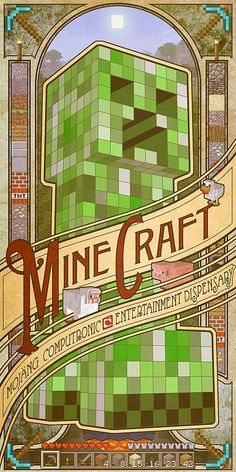 Minecraft poster by mudron, via Flickr    Beautiful Art Nouveau style!