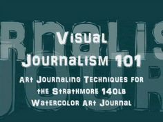 Visual Journalism 101 Demo in Strathmore Art Journal