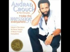 Perfect Peace, by Andrae Crouch and The Desciples.wmv