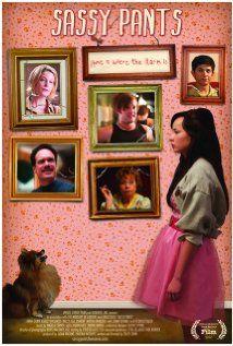 Sassy Pants - Directed by Coley Sohn