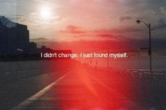 i just found myself
