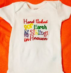 Hand Picked for Earth by my Siblings in Heaven - Miracle Rainbow Baby Onesie by MawMaw Made It