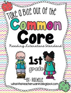 Take a Bite out of the Common Core {Reading Literature-1st Grade}