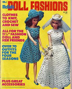 """Doll Fashions McCall's Vol I Clothes to Knit, Crochet, and Sew for 11 1/2"""" Fashion Dolls. Brides dress is only pattern in this book I like."""