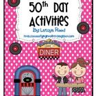FREEBIE 50th Day Activities 17 pages of activities that can be done to celebrate the 50th day of school