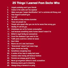 thing I've learned from Doctor Who