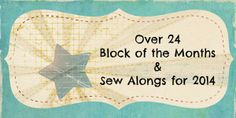24 Blocks of the Month and Sew Alongs for 2014