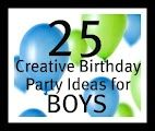 Six Sisters' Stuff: 25 Creative Birthday Party Ideas for Boys  @Melissa Whitley - Maybe you can find some cute first birthday ideas.