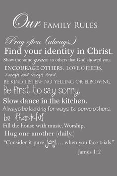 "beautiful ""family rules"" must frame and teach during our devotionals"
