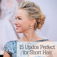 15 Updos Perfect for Short Hair - Worn by celebrities on the red carpet, these buns, twists, and pinned looks work best with above-the-shoulder locks.