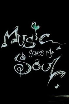 #music #saves my #soul