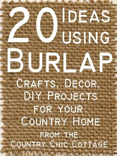 Burlap Home Decor | Burlap Decor and Crafts ~ * THE COUNTRY CHIC COTTAGE (DIY, Home Decor ... Follow us for more ideas @easylifetricks