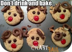 Public Service Announcement from CraftFail: Don't Drink and Bake (Reindeer Cookies)