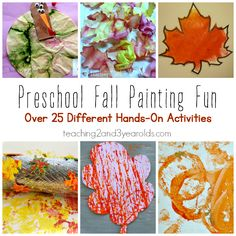 Fall Painting Activities for Preschoolers from Teaching 2 and 3 Year Olds