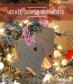 State-Shaped Christmas Ornaments: Random Crafts of Kindness by Persia Lou