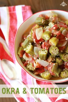 Okra and Tomatoes and Being Honest with Ourselves