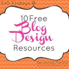 Becoming Martha: 10 Free Blog Design Sites