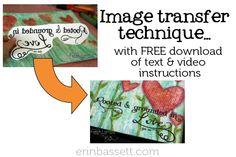Printable text & image transfer technique tutorial